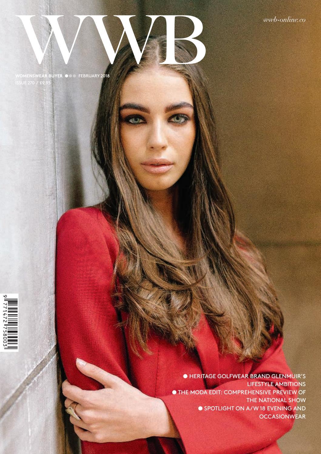 01bf2e125b1e WWB MAGAZINE FEBRUARY 2018 ISSUE 270 by fashion buyers Ltd - issuu