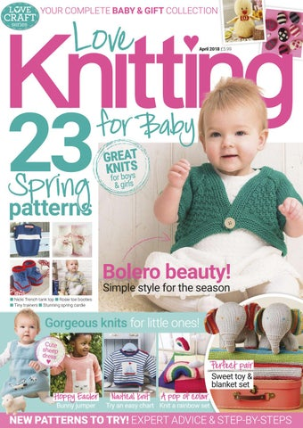 dbec70a85 Love Knitting for Baby April 2018 by Immediate Media Co magazines ...