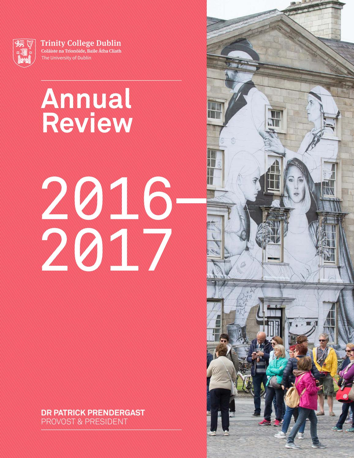 Provosts annual review 2016 2017 trinity college dublin by public provosts annual review 2016 2017 trinity college dublin by public affairs and communications pac trinity college dublin issuu fandeluxe Gallery
