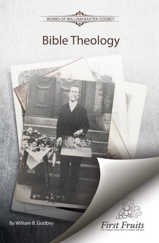 c3856c453454 Bible Theology by First Fruits Press - issuu