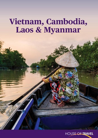 Vietnam Cambodia Laos Myanmar Brochure 2018 By House Of Travel