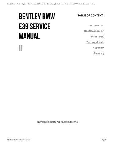 bentley bmw e39 service manual by sroff72 issuu rh issuu com BMW 3 Series BMW E39 Sport