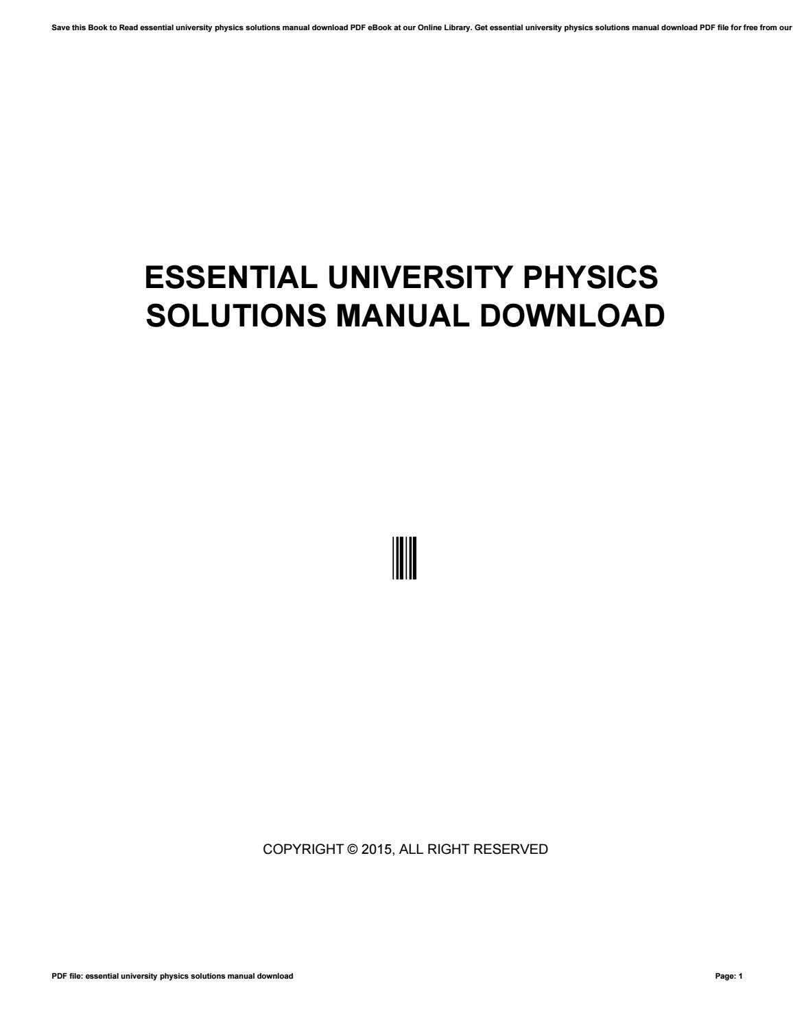 Essential university physics solutions manual download by