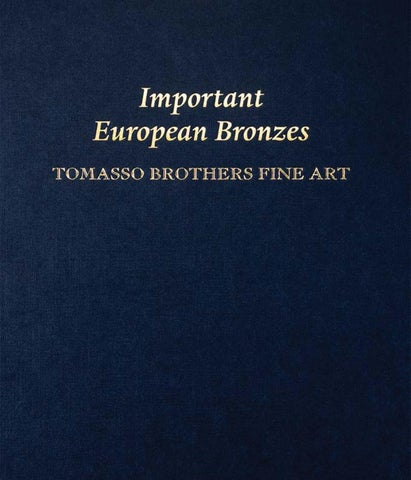 Tomasso Brothers Important European Bronzes By Artsolution Sprl Issuu