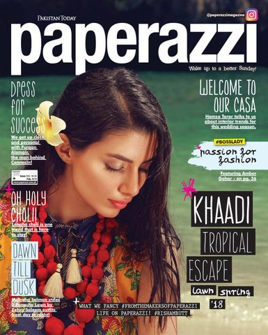 ad26316d74 Pakistan today paperazzi issue 233 feb 18th, 2018 cover khaadi by ...