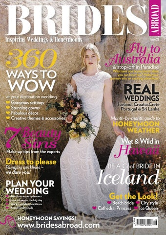 8361da800d7d8 Brides Abroad - Issue22 by Joint Venture Media - issuu