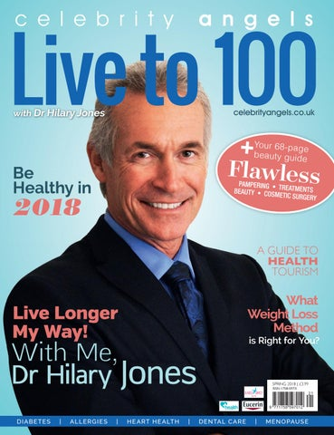 d587912c0c207 Live to 100 with Dr Hilary Jones - Spring 2018 by Magazine - issuu