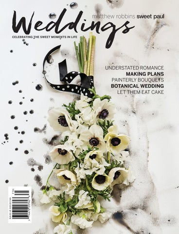 03665f51e31 Matthew Robbins Sweet Paul Weddings  1 2017 by Sweet Paul Magazine - issuu