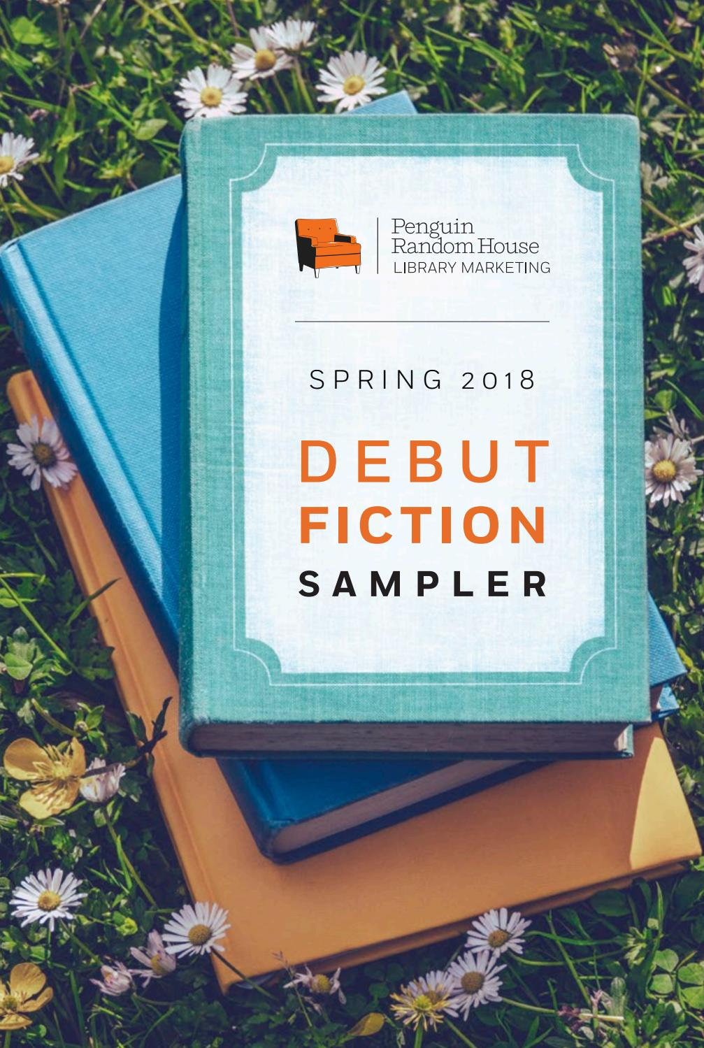Spring 2018 Debut Fiction Sampler by PRH Library issuu