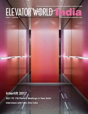 ELEVATOR WORLD INDIA | 1st Quarter 2018 by Elevator World