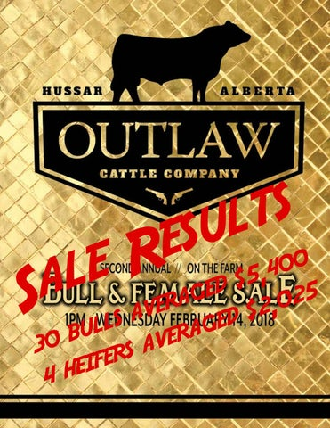 Outlaw Sale Results 2018 By Bohrson Marketing Services Ltd