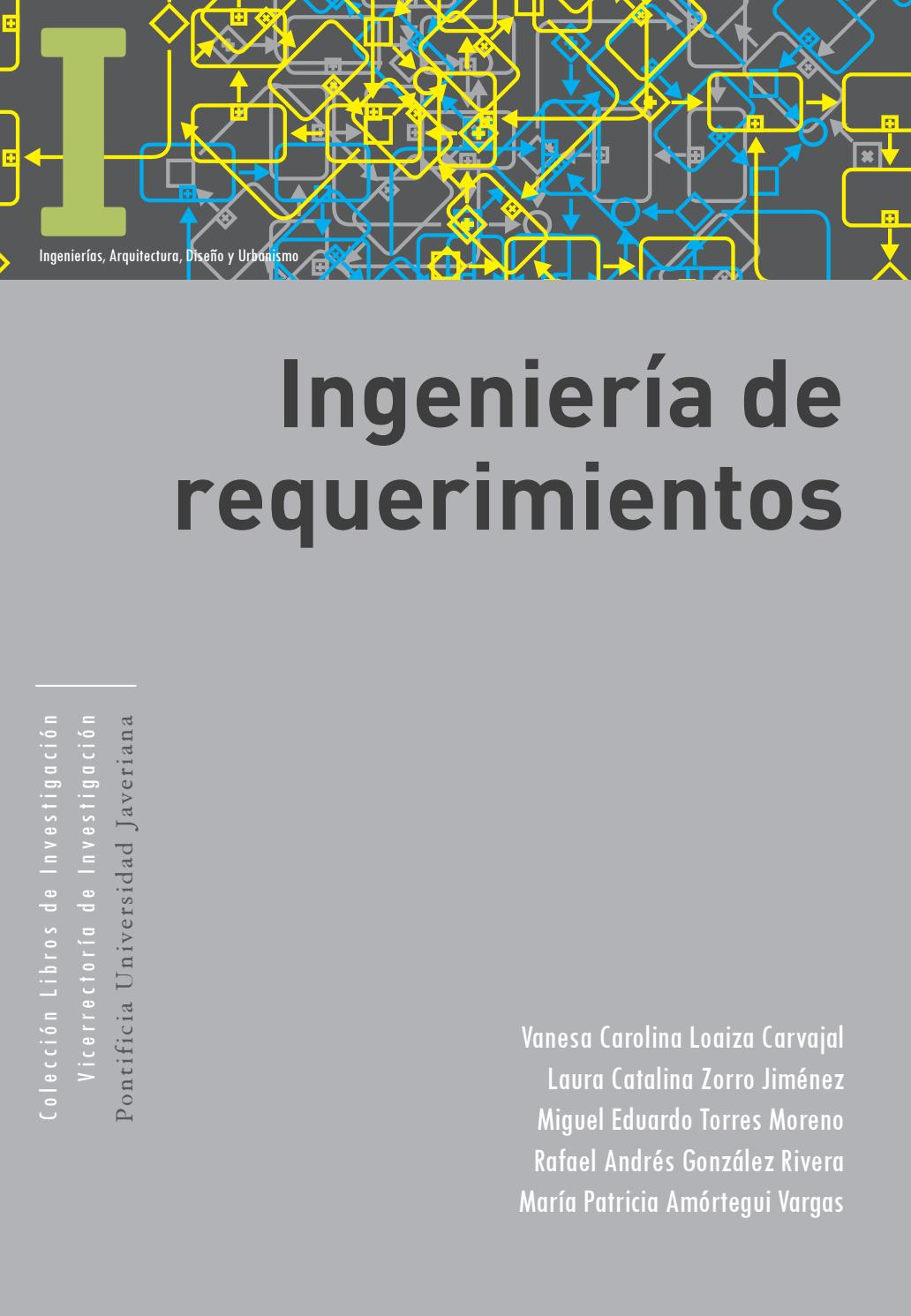 Ingeniería de requerimientos by Editorial Pontificia Universidad ...