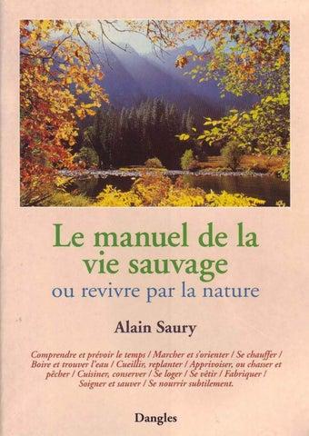 Saury Alain Le Manuel De La Vie Sauvage By Alexandre