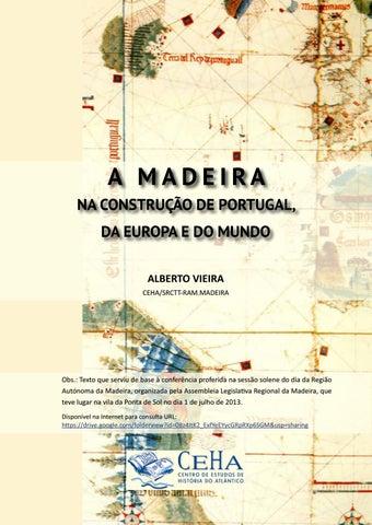 A MADEIRA NA CONSTRUÇÃO DE PORTUGAL ae31082b226cd