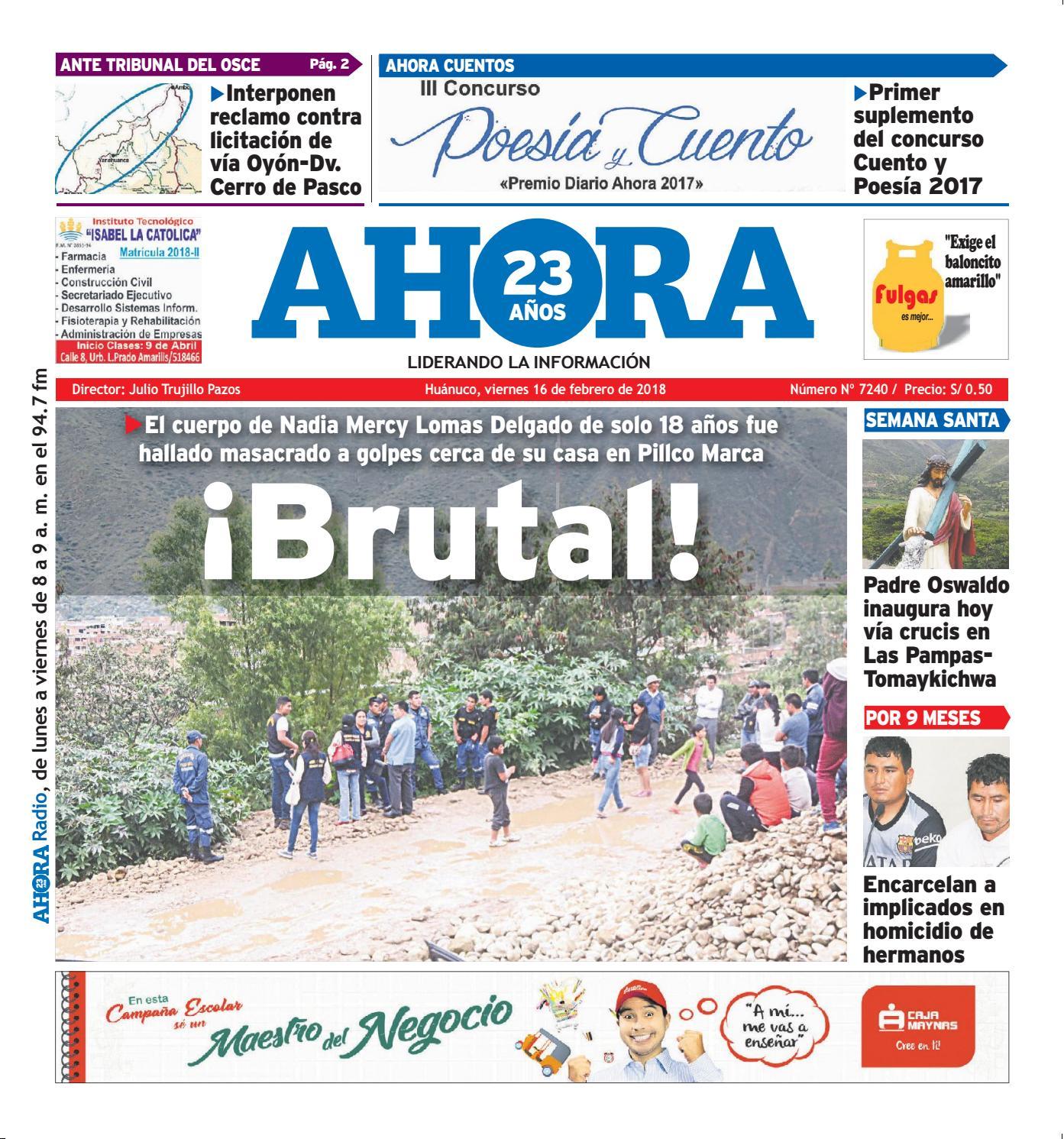 Edición diario ahora 16 02 2018 by Diario Ahora Huánuco - issuu