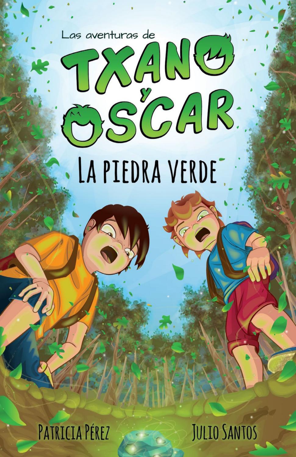 Txano y Óscar 1 - La piedra verde (Cap.1-2) by Julio