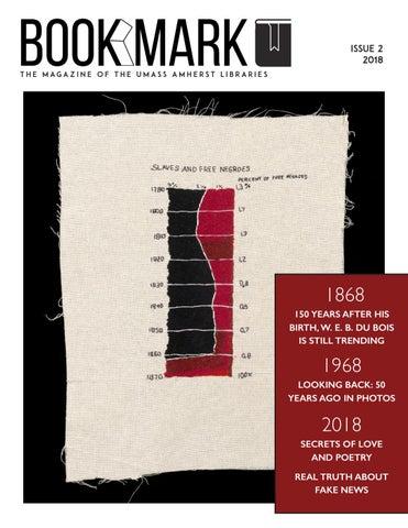 Bookmark Magazine 2018 By Umass Amherst Libraries Issuu