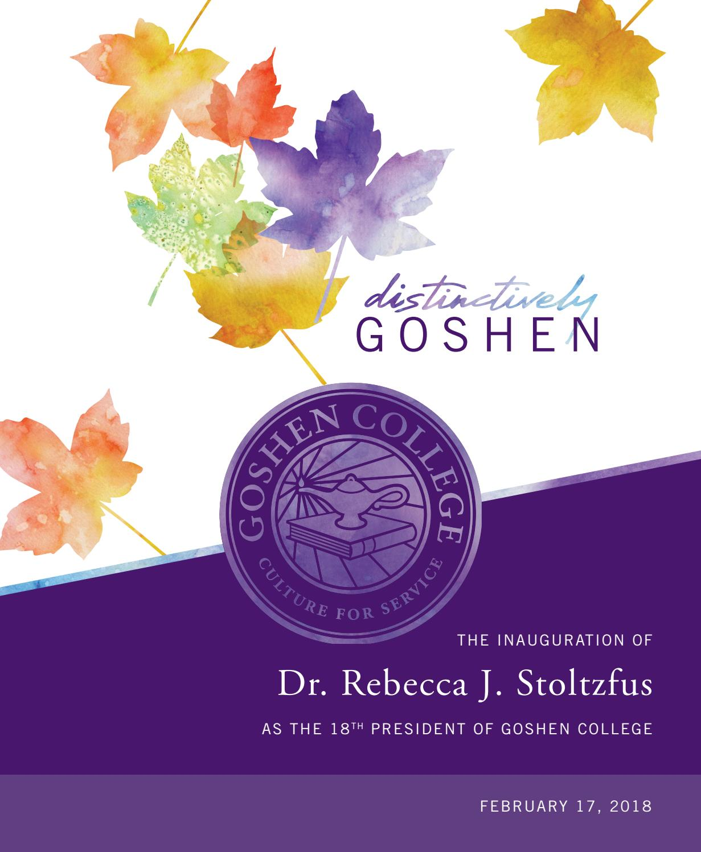 Distinctively Goshen: the Inauguration of Dr  Rebecca J  Stoltzfus