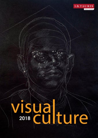 Visual culture 2018 by ibtauris issuu page 1 fandeluxe Image collections