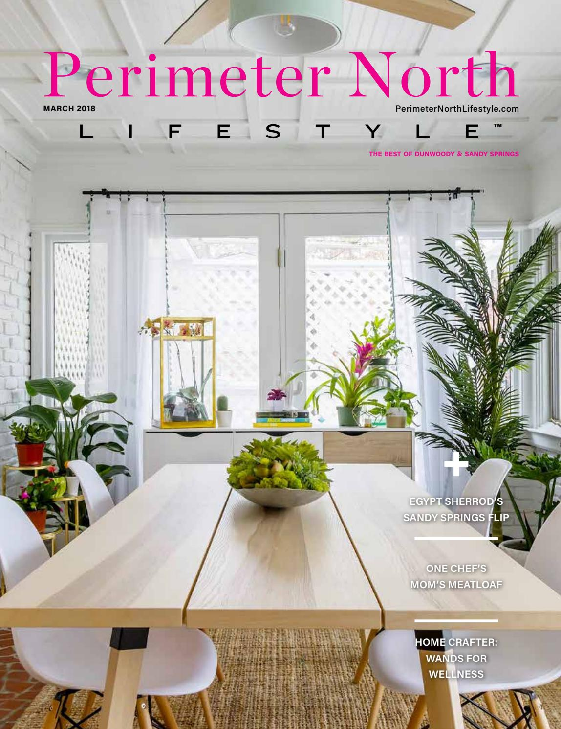 Perimeter North, GA March 2018 by Lifestyle Publications - issuu