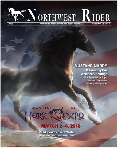 Northwest Rider Magazine Washington State Horse Expo Edition By