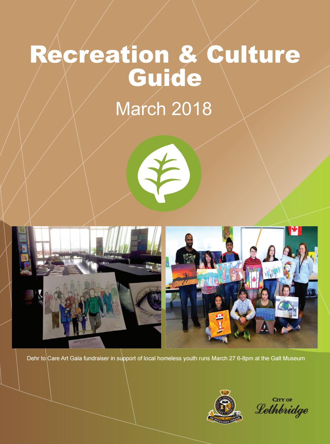 March 2018 Recreation & Culture Guide by CoLethbridge - issuu