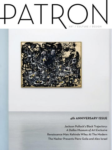 f2bb08264ae 4th ANNIVERSARY ISSUE Jackson Pollockâ  x20AC   x2122 s Black Trajectory  A  Dallas Museum of Art Exclusive Renaissance Man  Kehinde Wiley At The Modern  The ...