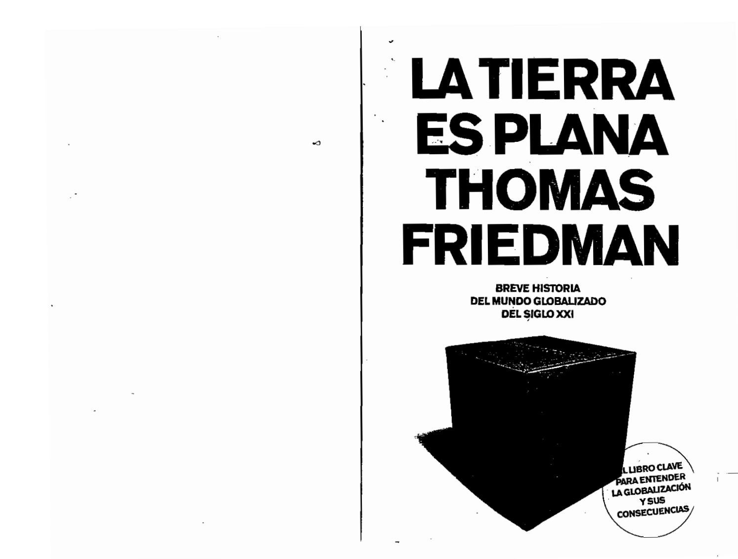 Thomas friedman la tierra es plana by Andrea Hilbk - issuu 4db4e314341