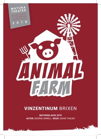 Animal Farm Theater Am Vinzentinum 2018 By David Thaler