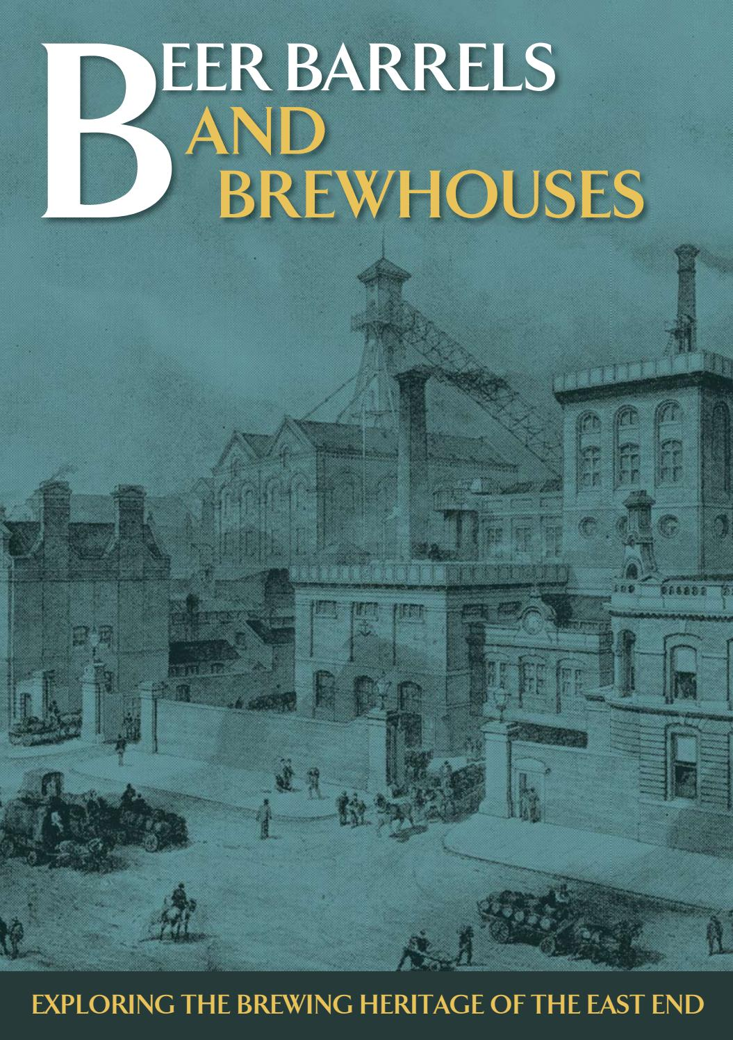 Beer Barrels And Brewhouses By Walk East Issuu