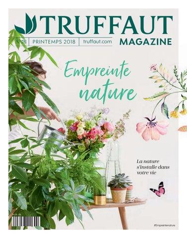 Truffaut Magazine n°76 by Truffaut - issuu