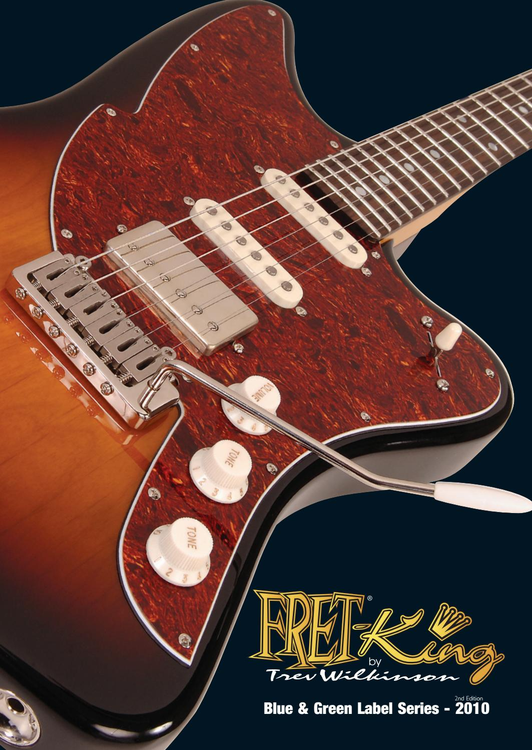 Fret King Blue And Green Label Catalogue 2010 Version 2 By John Custom Jazz Bass Mod Master Volume Tone Balance Control Hornby Skewes Co Ltd Issuu