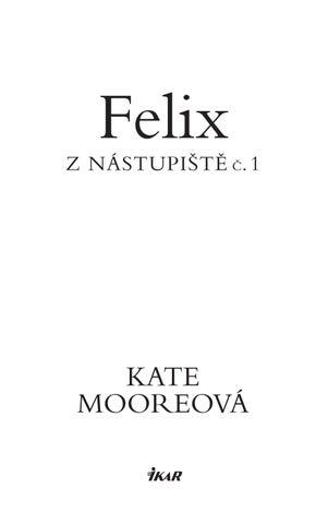 Felix z nástupiště č. 1 by Great Content s.r.o. - issuu 643afa8b43