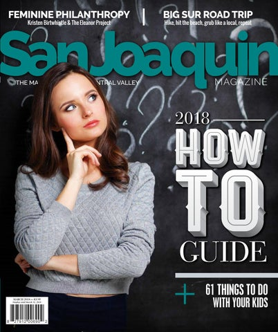 San Joaquin Magazine March 2018 By San Joaquin Magazine Issuu