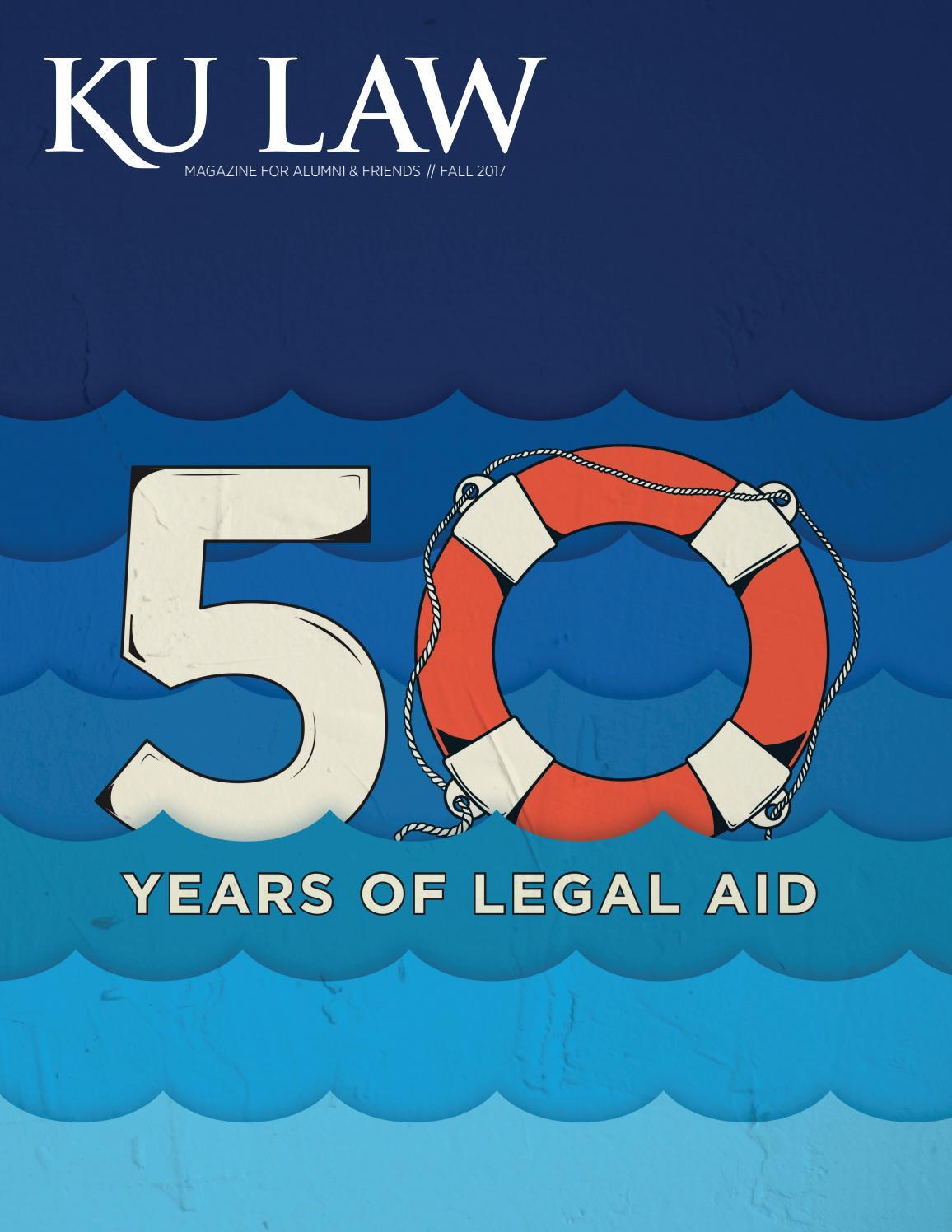 KU Law Magazine | Fall 2017 by University of Kansas School of Law ...