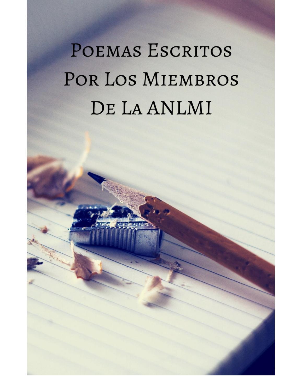 Poemas Escritos Por Los Miembros De La ANLMI by aliruru01