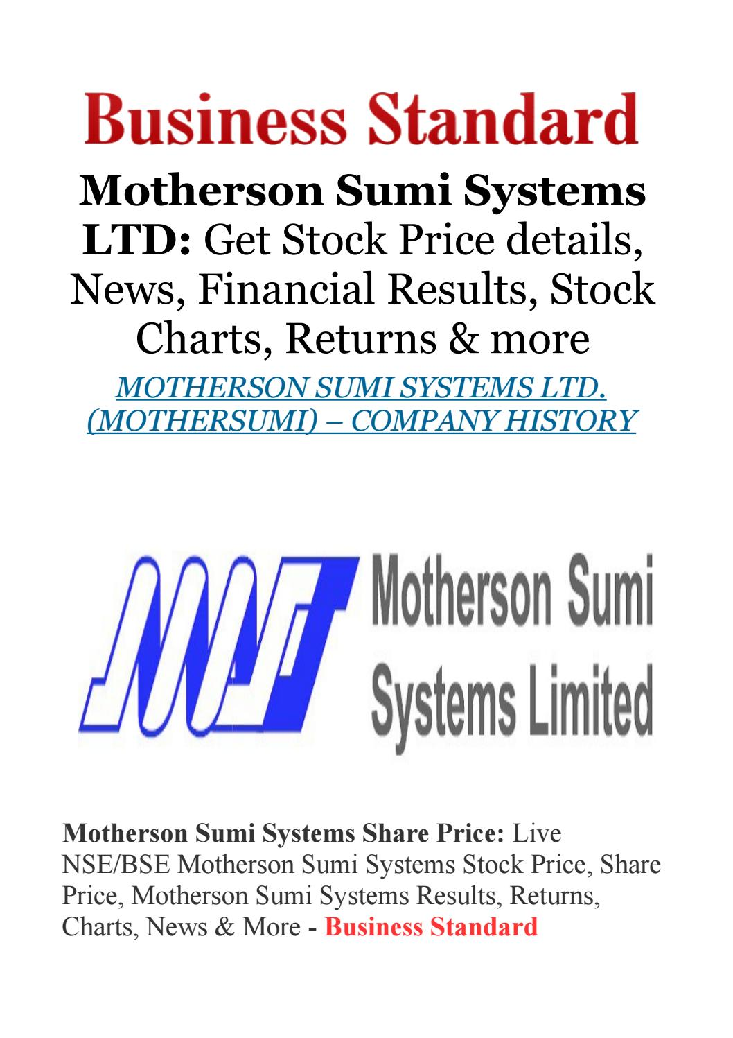 Motherson Sumi Systems Ltd Get Stock Price Details News Sumitomo Wiring System Financial Results Charts Returns By Jessica Dsilva Issuu