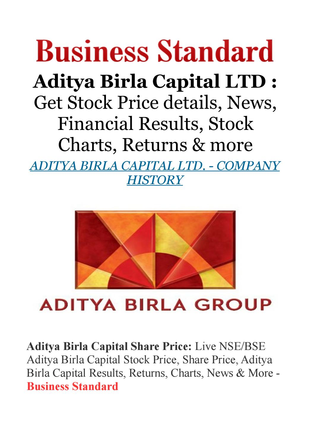 Aditya Birla Capital Ltd Get Stock Price Details News Financial Results Stock Charts Returns By Jessica Dsilva Issuu