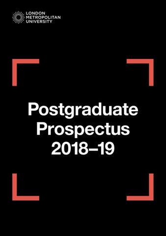 Postgraduate Prospectus 2018–19 by London Metropolitan University