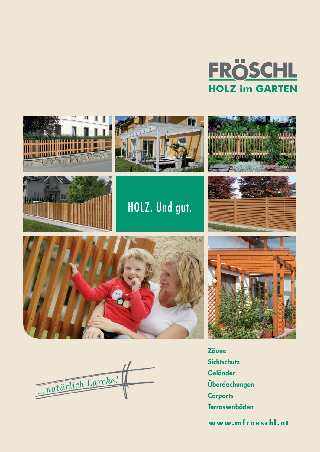 Froschl Holz Im Garten By B2werbeagentur Issuu
