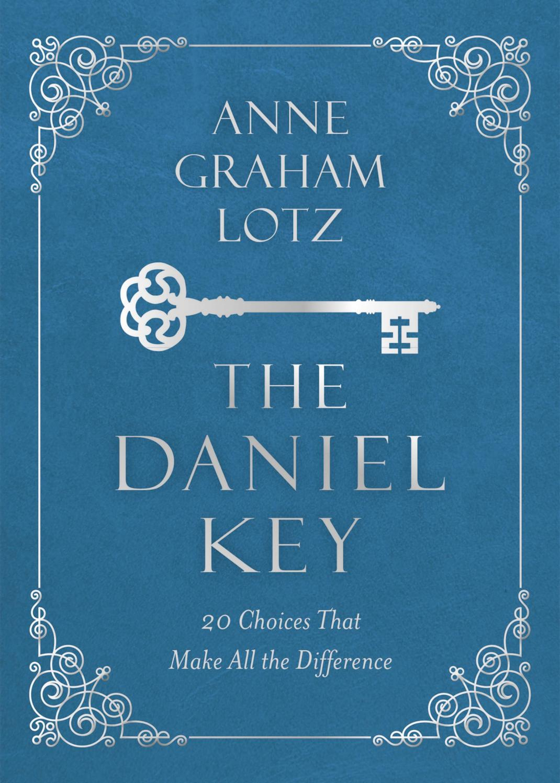 The Daniel Key by Thomas Nelson - issuu