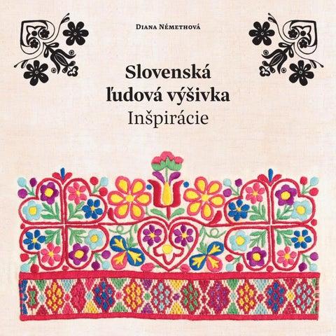 Slovenská ľudová výšivka - Inšpirácie by Vytvorene na Slovensku - issuu e49d7fad8f4
