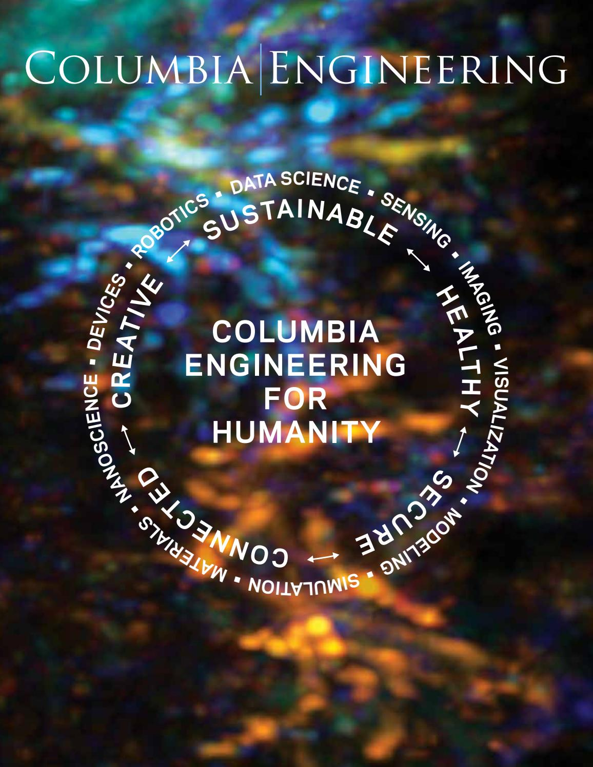 Columbia Engineering Magazine, Spring 2017 by Columbia