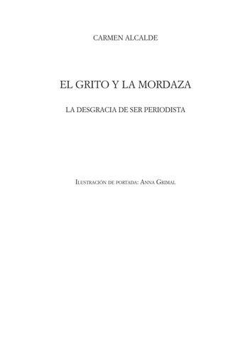 El grito y la mordaza - Carmen Alcalde by Ediciones Carena - issuu