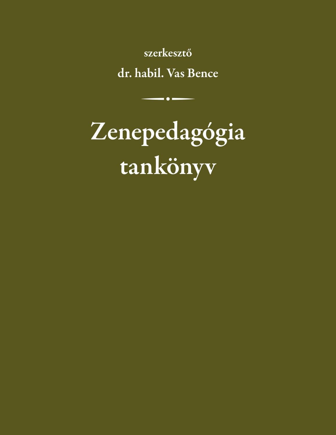 00f2d13958 Vas Bence (szerk.): Zenepedagógia tankönyv by Matyas Bolya - issuu
