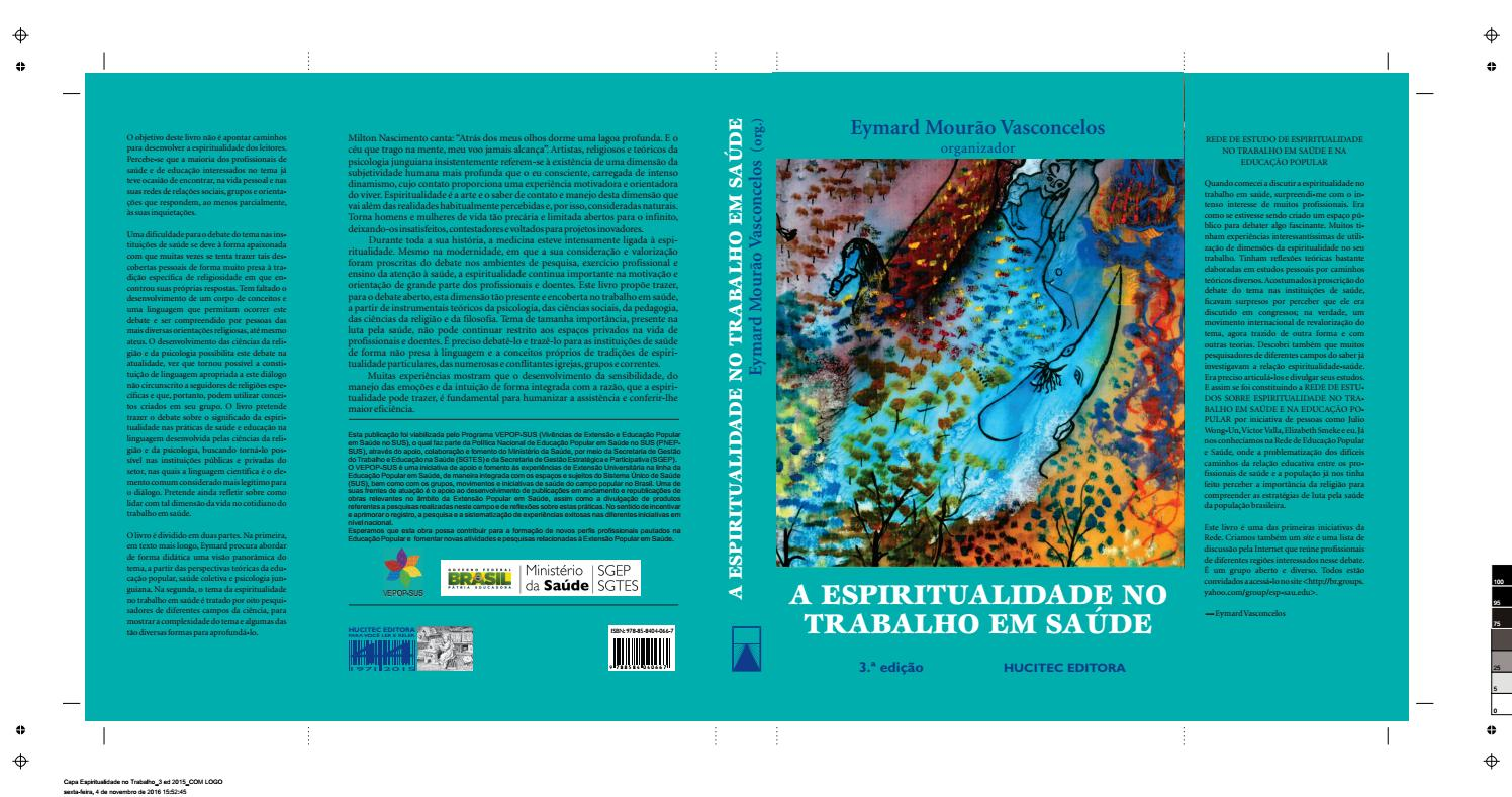 df8a627c86771 Espiritualidade no trabalho em saúde by vepopsus - issuu