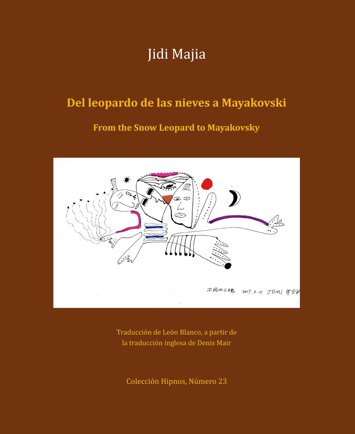 Del leopardo de las nieves a Mayakovski / From the Snow Leopard to ...