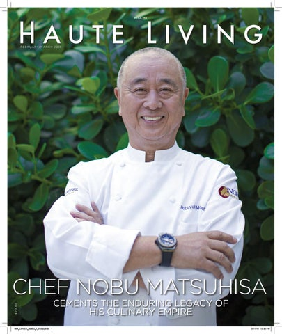 0350cb9109f036 Nobu Miami issue feb march 2018 by Haute Living - issuu