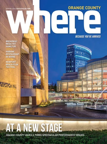 9732e109a1 Where Orange County Magazine Spring 2018 by SoCalMedia - issuu