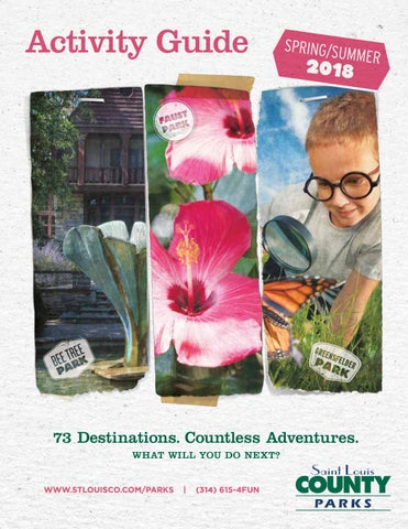 6f7d994f5df St. Louis County Parks Spring Summer 2018 Activity Guide by St ...